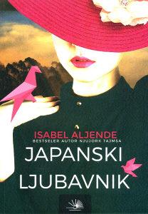 Knjiga: Japanski ljubavnik, pisac: Isabel Aljende, Književnost, Romani, Ratni