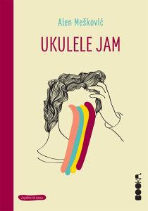 Knjiga: Ukulele Jam, pisac: Alen Mešković, Književnost, Romani, Ratni