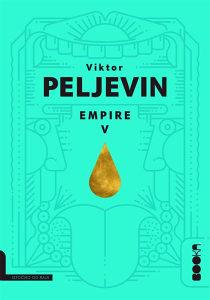 Knjiga: Empire V, pisac: Viktor Peljevin, Književnost, Romani