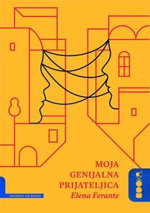 Knjiga: Moja genijalna prijateljica, pisac: Elena Ferrante, Književnost, Romani