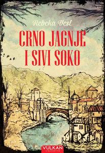 Knjiga: Crno jagnje i sivi soko - Putovanje kroz Jugoslaviju, pisac: Rebeka Vest, Književnost, Romani, Klasici