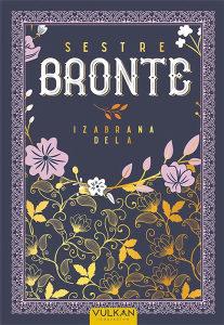 Knjiga: Sestre Bronte - Izabrana dela, pisac: Sestre Bront, Književnost, Romani, Ljubavni