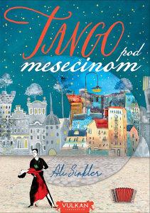 Knjiga: Tango pod mesečinom, pisac: Ali Sinkler, Književnost, Romani, Ljubavni