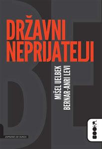 Knjiga: Državni neprijatelj, pisac: Mišel Uelbek, Književnost, Romani
