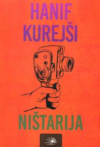 Knjiga: Ništarija, pisac: Hanif Kurejši, Književnost, Romani