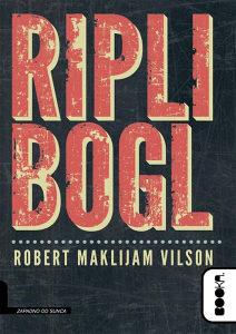 Knjiga: Ripli Bogl, pisac: Robert Maklijam Vilson, Književnost, Romani