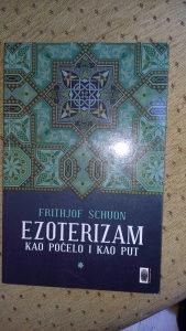 Fritjoh Schoun-Ezoterizam kao počelo i kao put