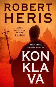 Knjiga: Konklava, pisac: Robert Heris, Književnost, Romani, Triler