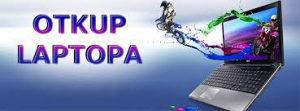 Otkup Laptopa Racunara server i opreme