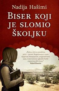 Knjiga: Biser koji je slomio školjku, pisac: Nadija Hašimi, Književnost, Drama, Preporuka