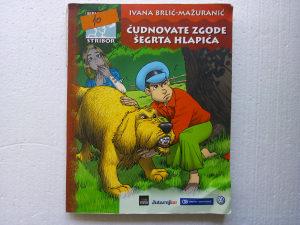ČUDNOVATE ZGODE ŠEGRTA HLAPIĆA - Ivana Brlić-Mažuranić