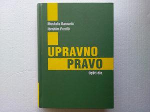 UPRAVNO PRAVO - M. Kamarić/I. Festić