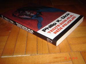 Philip K Dick / Filip K Dik , Tecite suze moje