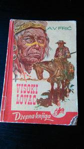 Visoki lovac / A. V. Frič