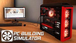 PC Building Simulator (2019)