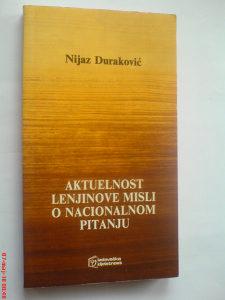 Nijaz Duraković Aktuelnost Lenjinove misli o nacionalno