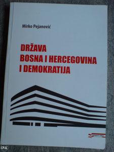 DRŽAVA BOSNA i HERCEGOVINA I DEMOKRATIJA