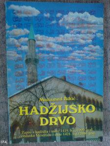 HADŽIJSKO DRVO - Muhamed Bikić