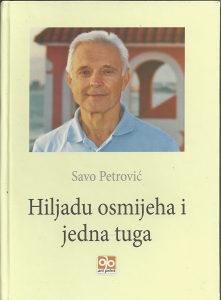 HILJADU OSMIJEHA I JEDNA TUGA (Savo Petrović)