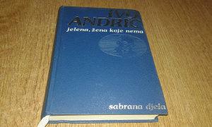 Ivo Andrić - Jelena , žena koje nema