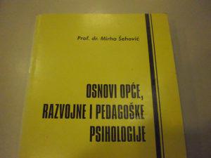 Osnovi opće, razvojne i pedagoške psihologije - Šehović