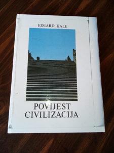 Eduard Kale / Povijest civilizacija