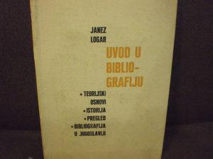 Uvod u bibliografiju - Janez Logar
