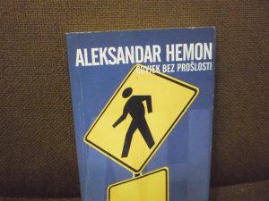 Čovjek bez prošlosti - Aleksandar Hemon