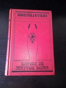 Dostojevski / Zapisi iz mrtvog doma