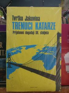 KNJIGA TRENUTCI KATARZE - Prijelomni događaji xx. Stolj