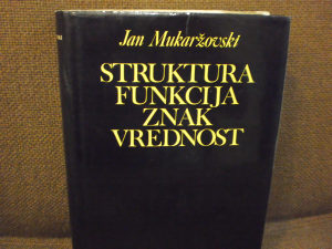 Struktura, funkcija, znak, vrednost - Mukaržovski