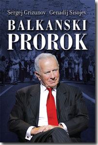 Balkanski prorok - Sergej Grizunov i Genadij Sisojev