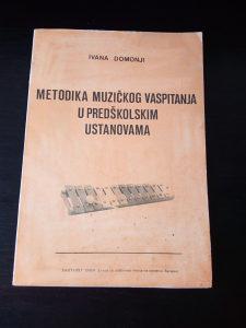 Ivana Domonji / Metodika muzičkog vaspitanja u predškol