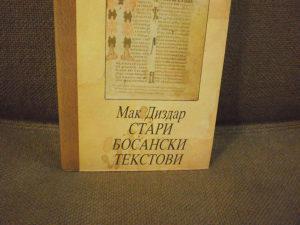 Stari bosanski tekstovi - Mak Dizdar