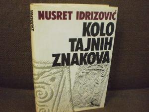 Kolo tajnih znakova - Nusret Idrizović