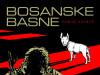Bosanske Basne / FIBRA (Popust pod detaljno)
