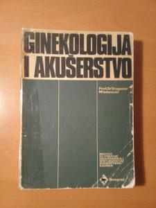 Ginekologija i akuserstvo - Dragomir Mladenovic