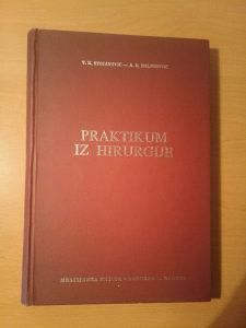 Praktikum iz hirurgije - Stojanovic, Baljozovic