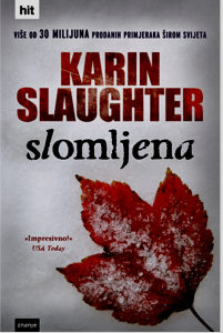 Slomljena - Karin Slaughter