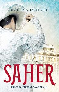 Knjiga: Saher, pisac: Rodika Denert, Književnost, Drama