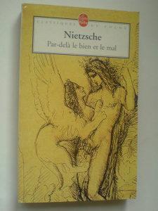 Niče Nietzsche: Par-dela le bien et le mal