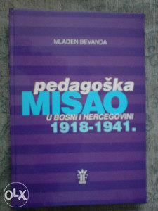 PEDAGOŠKA MISAO U BiH 1918 - 1941