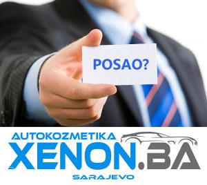 Posao - Prodaja i montaža autokozmetike (Xenon.ba)