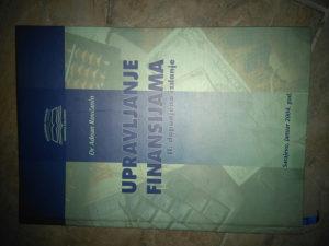 Knjiga Upravljanje finansijama- II dopunjeno izdanje-A.