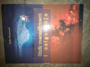 Knjiga RIZIK MENADZMENTA I OSIGURANJE-S.Kozarevic
