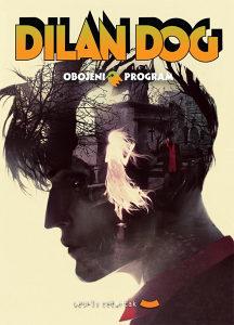 Obojeni program 23: Dylan Dog, Dilan Dog (VČ, GLANC)