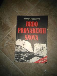 Knjiga BRDO PRONADJENIH SNOVA (NEVEN KAZAZOVIC)