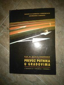 Knjiga PREVOZ PUTNIKA U GRADOVIMA - PROF.DR I.Jusufrani