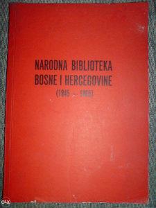 NARODNA BIBLIOTEKA BiH 1945 - 1965