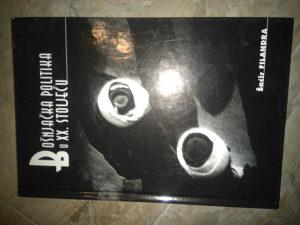 Knjiga BOSNJACKA POLITIKA U XX STOLJECU- S. Filandra